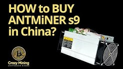How to buy Antminer s9 in China? Antminer s9 review   Buy antminer s9 from China