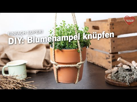 Diy Blumenampel Knupfen Ein Einfaches Diy Fur Gartenfans