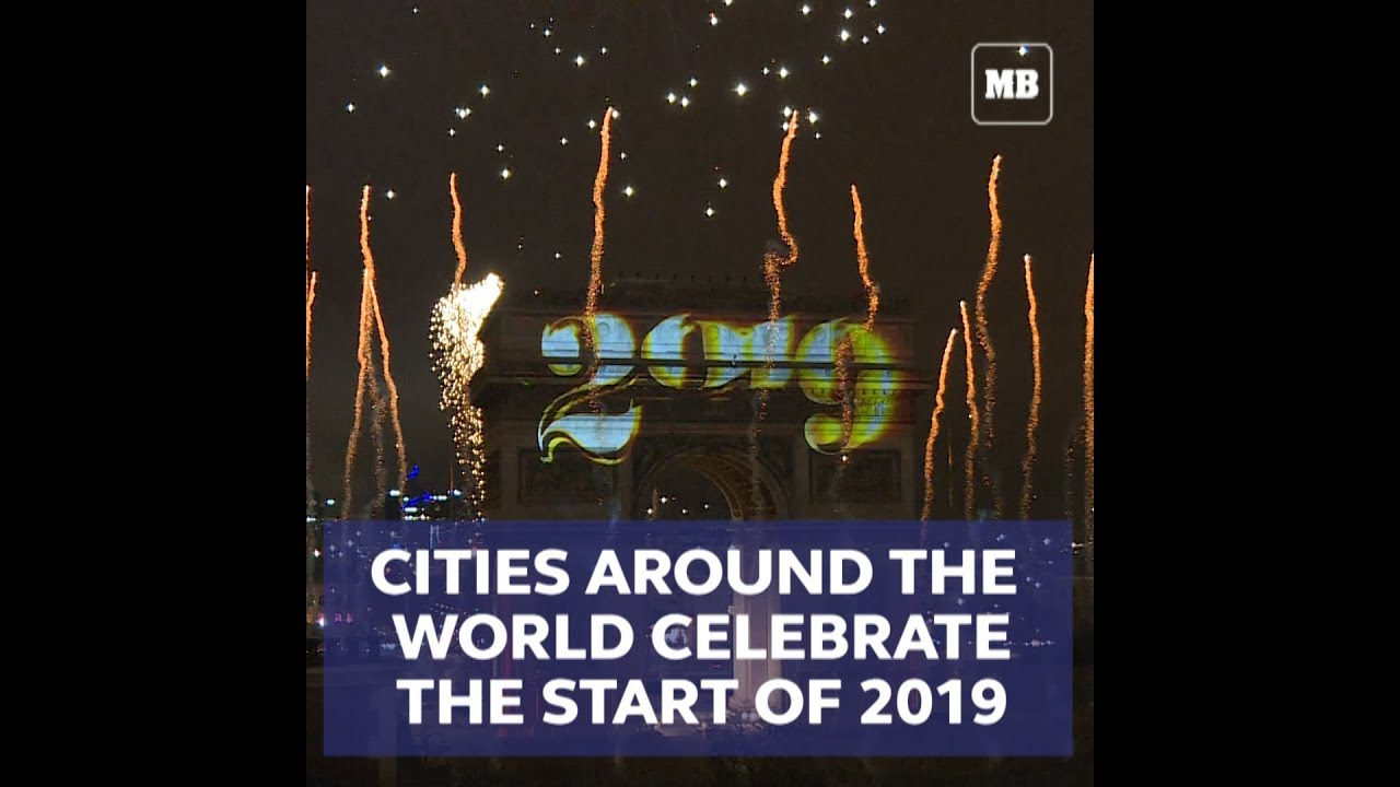 Cities all over the world celebrate the start of 2019