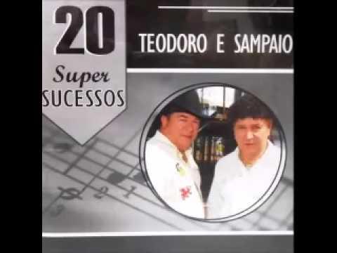 Teodoro & Sampaio - 20 Super Sucessos