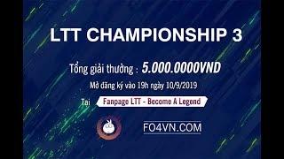 Giải đấu LTT lần 3 - Bảng A