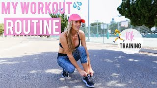 My Workout Routine | How to Get in Shape! + Train for a 10k