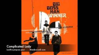Big Boss Man -  Complicated Lady