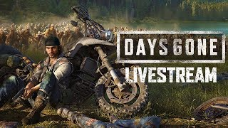 Days Gone Livestream with MANvsGAME!