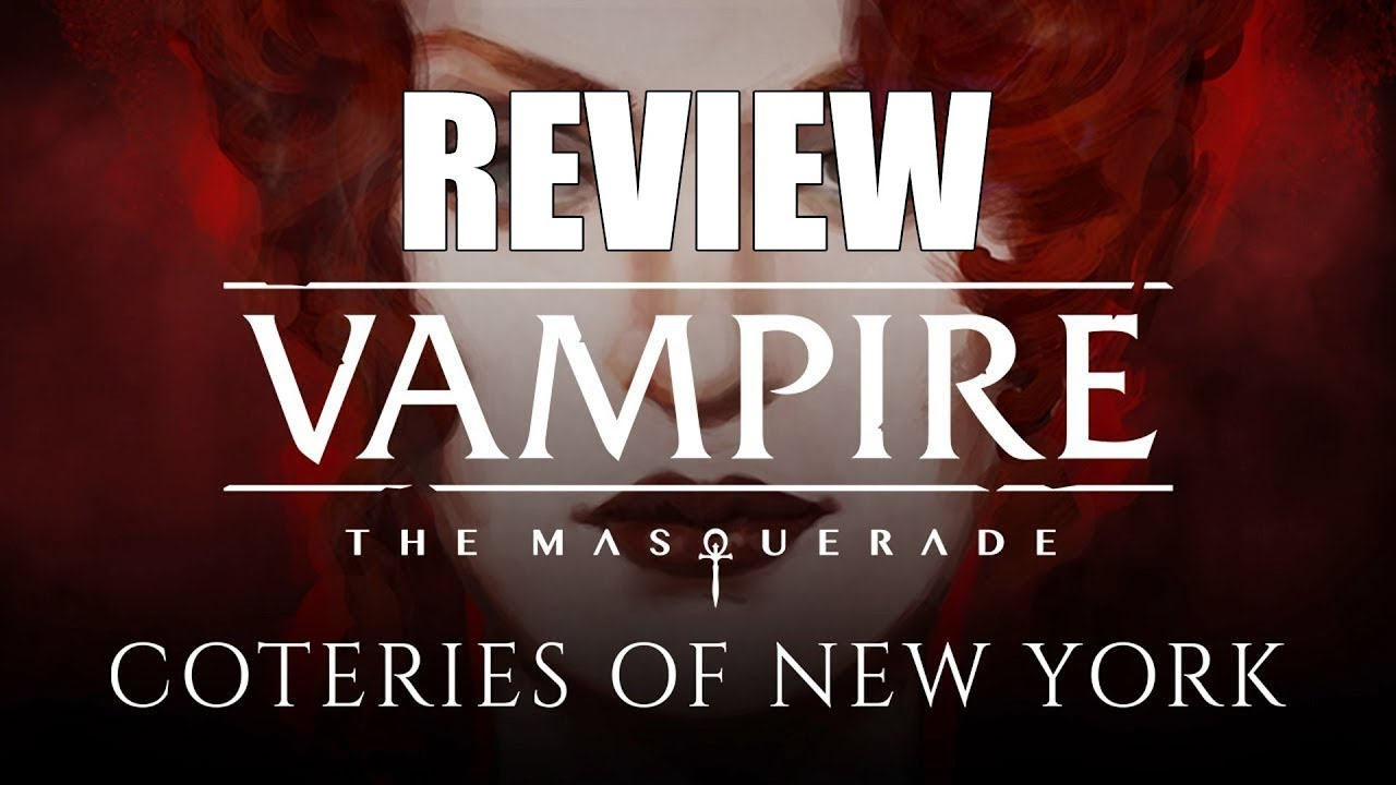 Vampire: The Masquerade - Coteries of New York Review (Video Game Video Review)