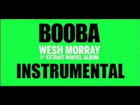 Booba - Wesh Morray ( Instrumental)