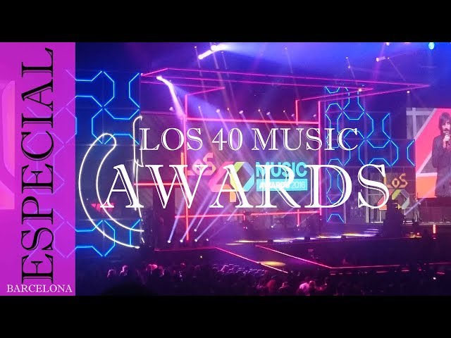 Los 40 Music awards | Barcelona