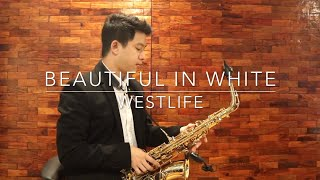 Beautiful In White - Saxserenade (Westlife - Saxophone Cover)