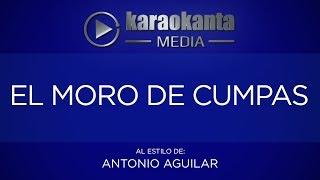 Karaokanta - Antonio Aguilar - El moro de cumpas