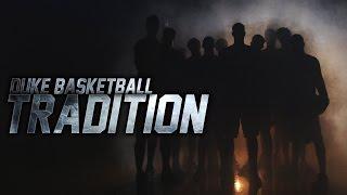 Duke Basketball: Tradition (11/13/15)