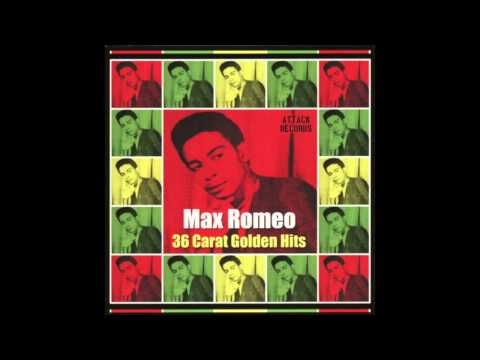 Max Romeo - 36 Carat Golden Hits (Full Album)