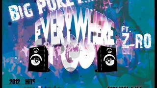 Big Pokey Ft. Z-Ro - Everywhere I Go (2012) New w/ Download
