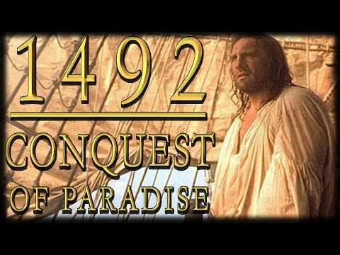 History Buffs: 1492 Conquest  Of Paradise