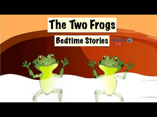 The Two Frogs || Bedtime Stories || Moral Stories || Peaceful & Relaxing || Story Series ||