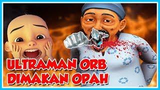 OPAH EAT THE LITTLE KID!! ULTRAMAN EATEN OPAH, UPIN-ROBLOX ULTRAMAN