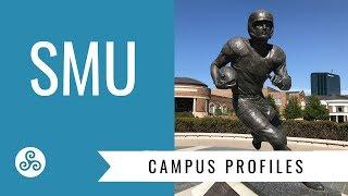 Campus Profile - SMU Southern Methodist University
