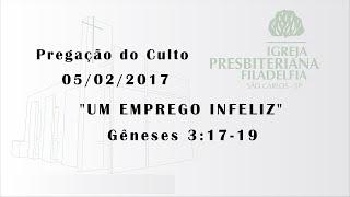 pregação (Um emprego infeliz) 05 -02- 17