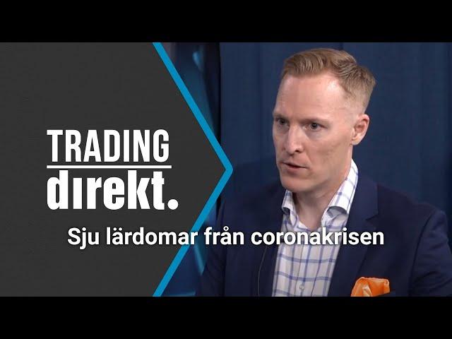 Trading Direkt 2020-07-07: Sju lärdomar från coronakrisen med Knut Gezelius