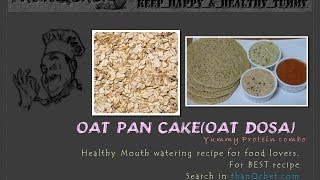 Oat Meal Pancake - Indian Style