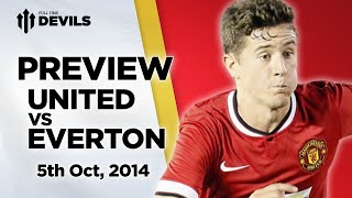 The Biggest Loss? | Manchester United Vs Everton | MATCH PREVIEW