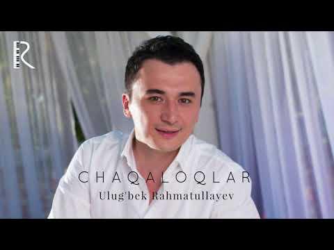 Ulug'bek Rahmatullayev - Chaqaloqlar | Улугбек Рахматуллаев - Чакалоклар (remix version)