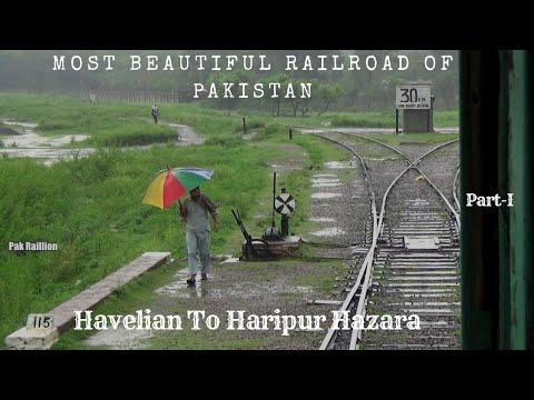 Most Beautiful & Unseen Railroads Of Pakistan, Part 1, Havellian To Haripur