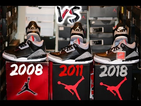 classic fit 79c3e 0518b 2008 vs. 2011 vs. 2018 Black Cement Jordan 3 / Comparison / Legit Check /  Which 1 do you choose?