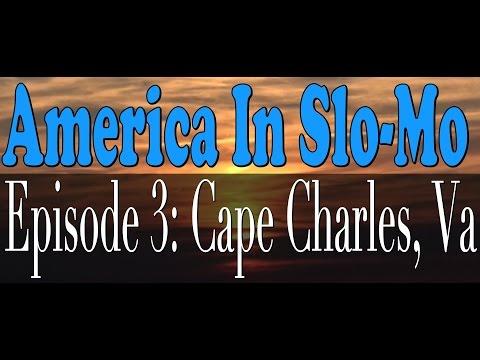 America In Slo-Mo   Episode 3: Cape Charles, VA