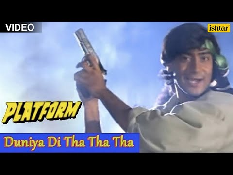 Duniya Di Tha Tha Tha Full Song | Platform | Ajay Devgan | Best Bollywood Hindi Song