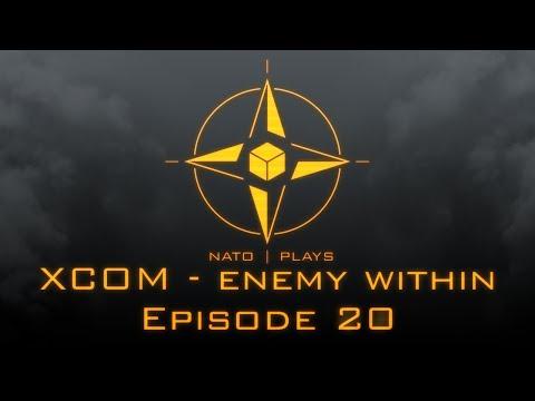 NATO Plays XCOM: Enemy Within - Episode 20: Tactical Panic