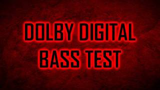 Dolby Digital Bass Test Song (=HD)
