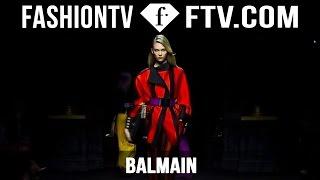 Balmain Fall/Winter 2015 First Look | Paris Fashion Week PFW | FashionTV
