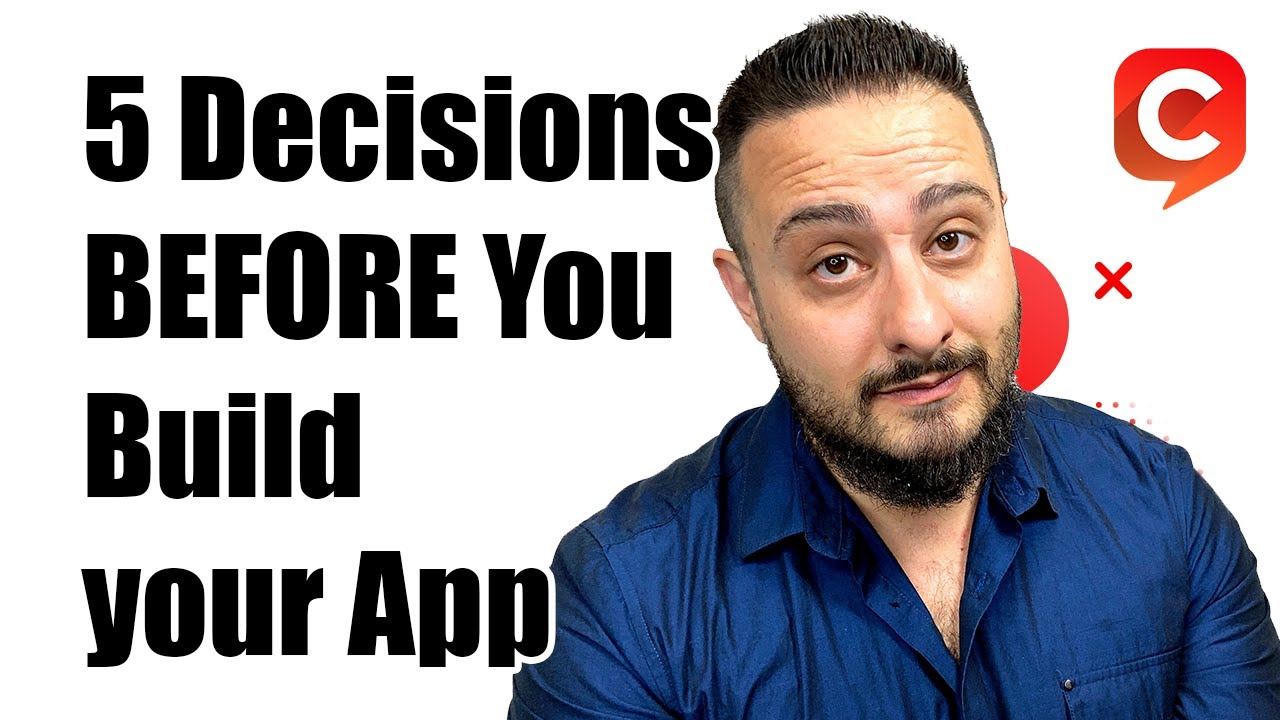 5 Things You Need to Consider Before Building Your Next App