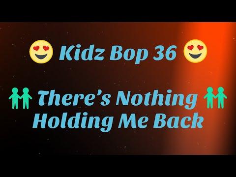 Kidz Bop 36- There's Nothing Holding Me Back (Lyrics)