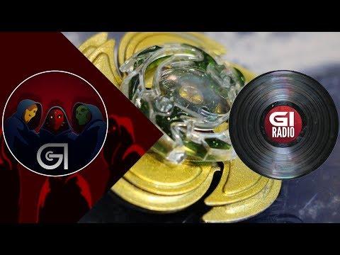 Beyblade On My Hip | GI Radio Ep 44