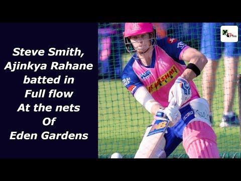 Watch: Steve Smith, Ajinkya Rahane batted with supreme confidence at Eden Gardens | IPL 2019