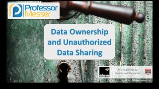data ownership and unauthorized data sharing comptia security sy0 401 2 2