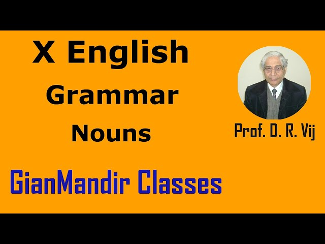 X English | Grammar | Nouns by Nandini Mam