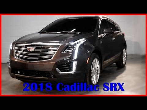 2018 Cadillac SRX Picture Gallery - YouTube
