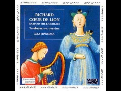 Richard Coeur-De-Lion - Troubadours et Trouvères / Trovadores