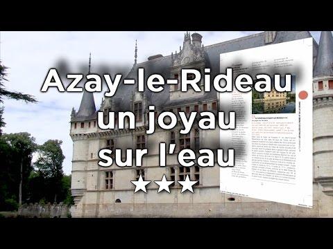 Château d'Azay-le-Rideau, un diamant à facettes