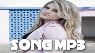 Meghan Trainor - Dear Future Husband [DOWNLOAD MP3] 720p HD