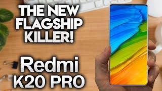 REDMI K20 PRO - The New Flagship Killer