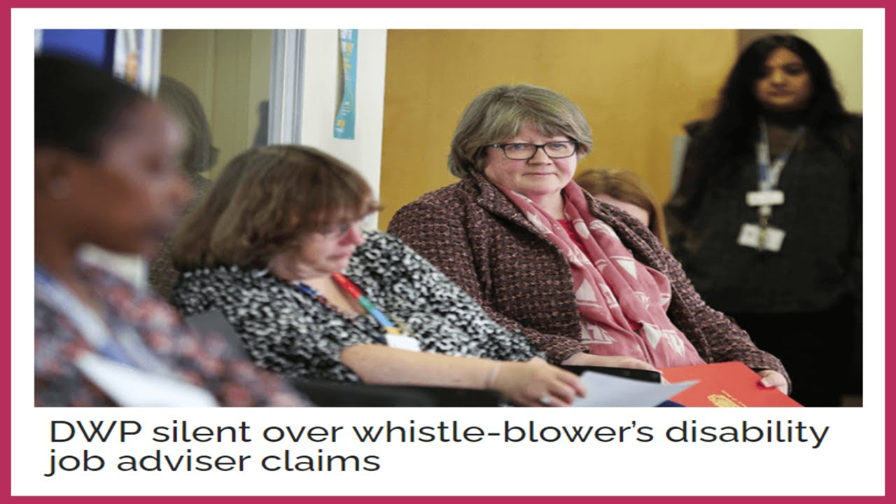 DWP are silent over whistle-blowers revelations about disability job advisors