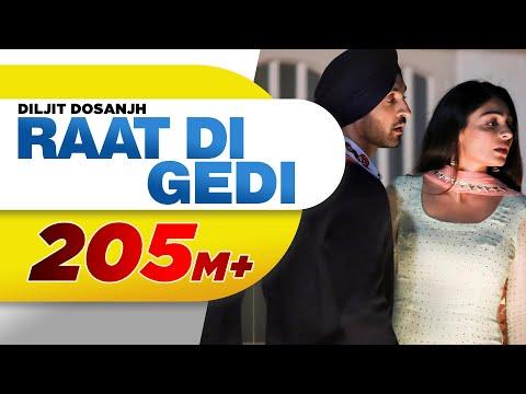 Diljit Dosanjh | Raat Di Gedi (Official Video) Neeru Bajwa | Jatinder Shah | Arvindr Khaira