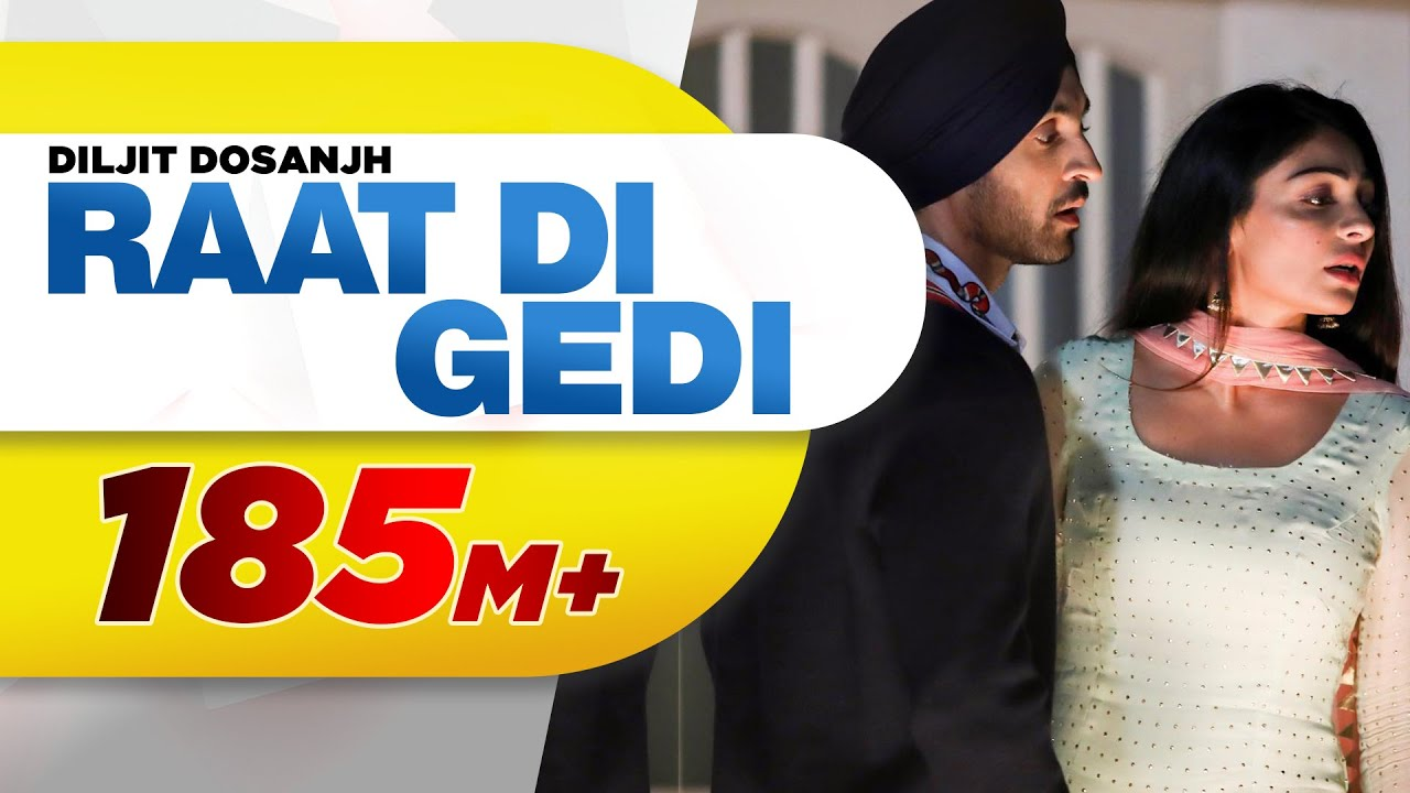 Diljit Dosanjh | Raat Di Gedi (Full Video) Neeru Bajwa | Jatinder Shah | Latest Punjabi Songs 2018 #1