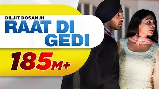 Diljit Dosanjh Raat Di Gedi Official Video Neeru Bajwa