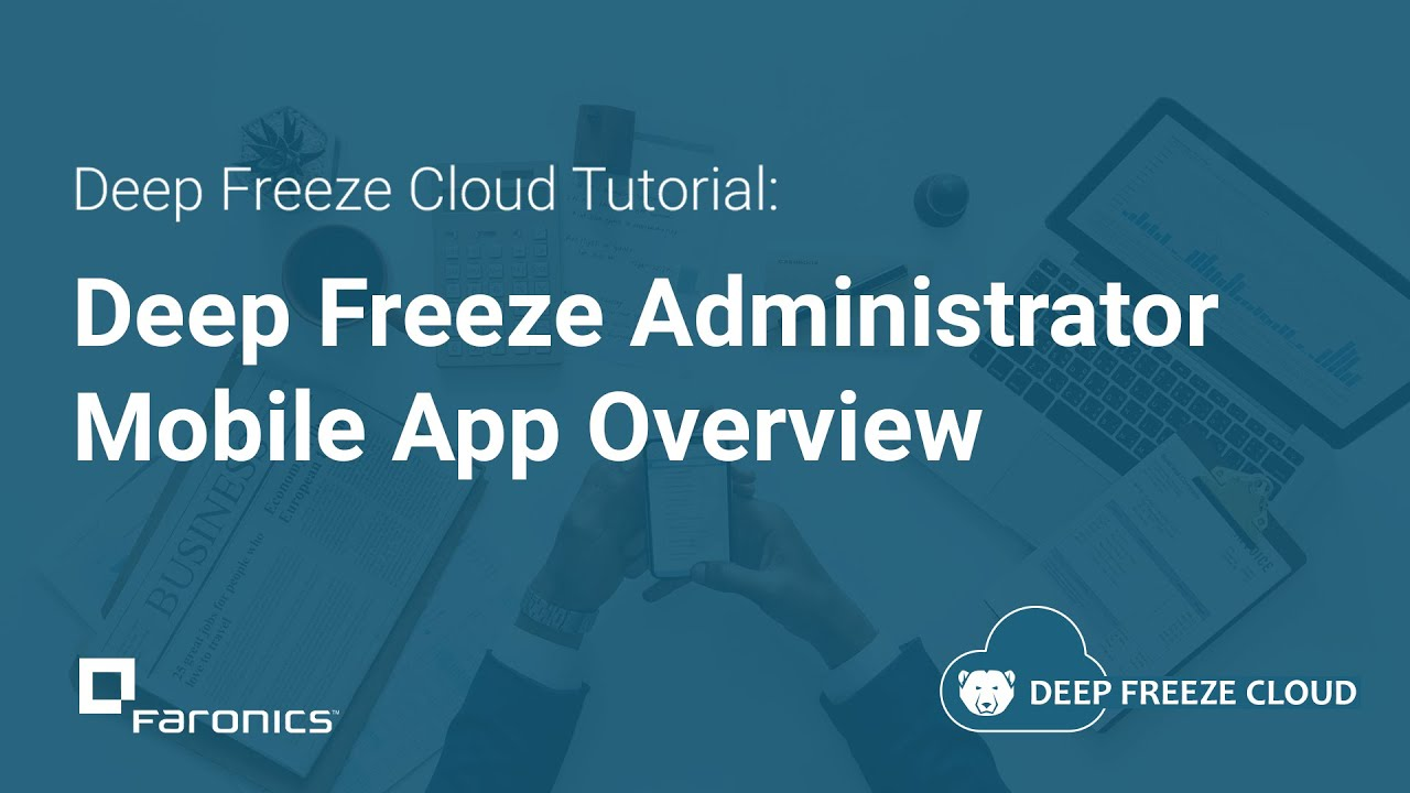 Deep Freeze Administrator Mobile App