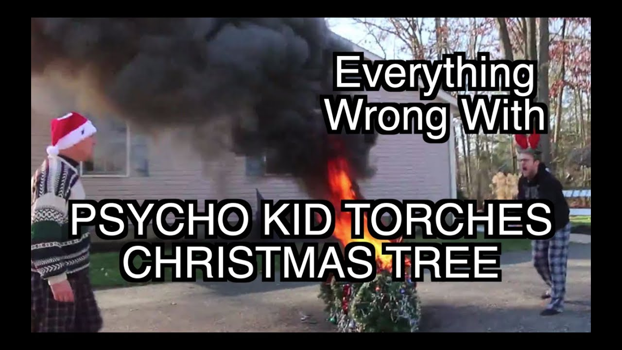 Episode #69: Everything Wrong With Psycho Kid Torches Christmas ...