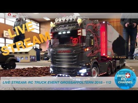 LIVE: RC TRUCK EVENT GROSSAFFOLTERN 2018 - SWITZERLAND